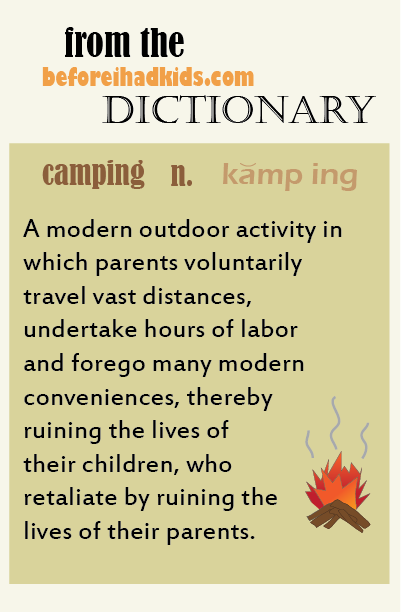 Definition of Camping With Kids